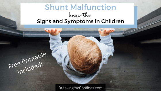 Shunt Malfunction – Know the Signs and Symptoms in Children (Free Printable Included!)