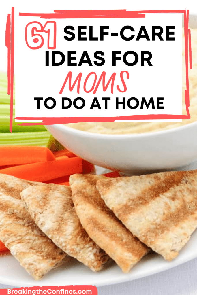 61 self-care ideas for moms to do at home